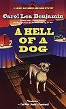 A Hell of a Dog by Carol Lea Benjamin