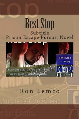 Rest Stop by Ron Lemco
