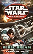 Rebel Dream (Enemy Lines, #1) (Star Wars: The New Jedi Order, #11)