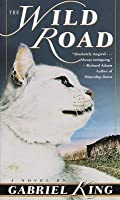 The Wild Road (The Wild Road, #1)