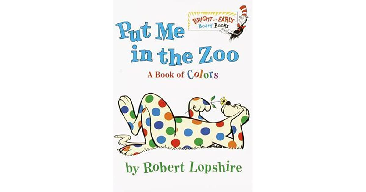 Put Me In The Zoo (Bright & Early Board Books By Robert