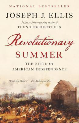 Revolutionary Summer-The Birth of American Independence