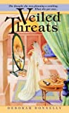 Veiled Threats (Carnegie Kincaid, #1)