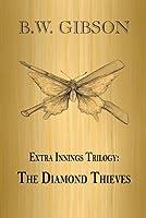 Extra Innings: The Diamond Thieves