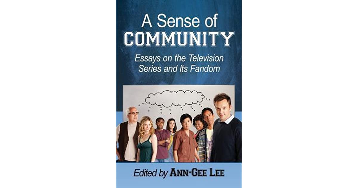 Healthy Foods Essay A Sense Of Community Essays On The Television Series And Its Fandom By  Anngee Lee Essays On Science also Accounting Help Online A Sense Of Community Essays On The Television Series And Its Fandom  Living A Healthy Lifestyle Essay