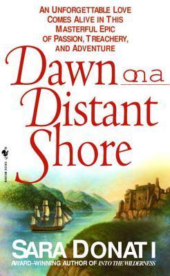 Dawn on a Distant Shore by Sara Donati