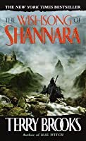 The Wishsong of Shannara (The Original Shannara Trilogy #3)