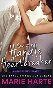 How to Handle a Heartbreaker (The McCauley Brothers, #2)