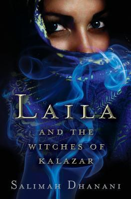 Laila and the Witches of Kalazar