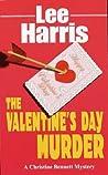 Download ebook The Valentine's Day Murder (Christine Bennett, #8) by Lee Harris