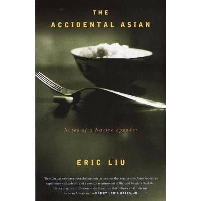 accidental asian essay The accidental asian: essays the accidental asian is a collection of seven essays and short memoirs by liu in the first chapter, song for my father.