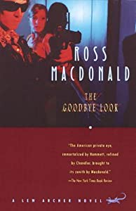 The Goodbye Look (Lew Archer #15)