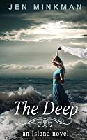 The Deep (the Island Series #3)