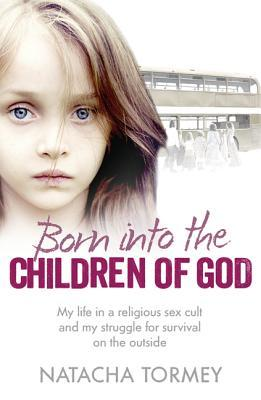 Born into the Children of God