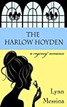 The Harlow Hoyden (Love Takes Root, #1) audiobook download free