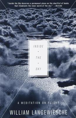 Inside the Sky: A Meditation on Flight