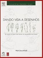 Dando Vida a Desenhos - Volume 1