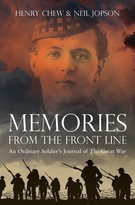Memories from the Front Line: An Ordinary Soldier's Journal
