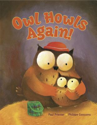 Owl Howls Again! by Paul Friester