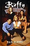 Buffy the Vampire Slayer: Bad Blood (Buffy the Vampire Slayer Comic #14 Buffy Season 3)