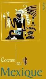 Contes du Mexique