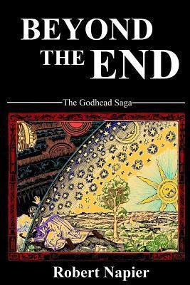 Beyond the End Robert Napier