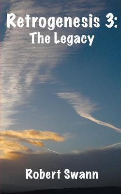 Retrogenesis 3: The Legacy