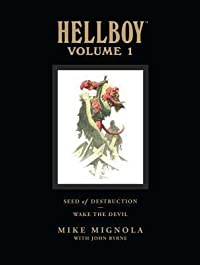 Hellboy, Volume 1: Seed of Destruction and Wake the Devil
