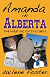 Amanda in Alberta: The Writing on the Stone (Amanda Travels #4)