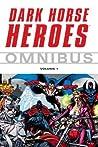 Dark Horse Heroes Omnibus, Volume 1