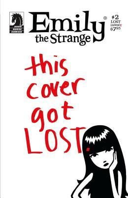 Emily The Strange: This Cover Got Lost (Dark Horse Comics Series 1, Issue #2 - The Lost Issue