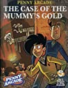 Penny Arcade Volume 5: The Case Of The Mummy's Gold