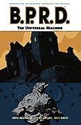 B.P.R.D., Vol. 6: The Universal Machine