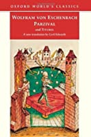 Parzival and Titurel (Oxford World's Classics)