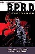 B.P.R.D.: Plague of Frogs 3