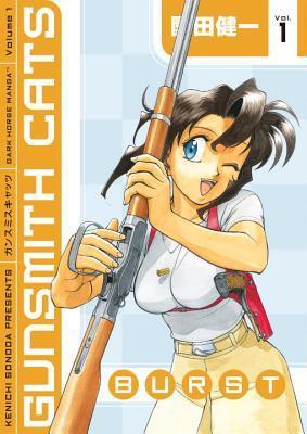 Gunsmith Cats: Burst, Volume 1 by Kenichi Sonoda