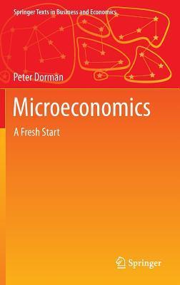 Microeconomics: A Fresh Start