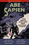 Abe Sapien, Vol. 2: The Devil Does Not Jest and Other Stories
