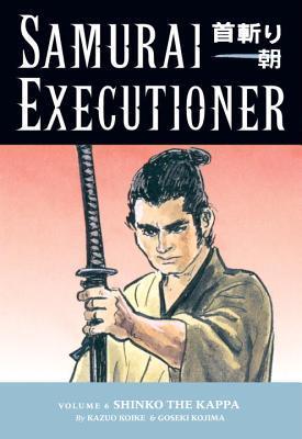Samurai Executioner, Vol. 6: Shinko the Kappa