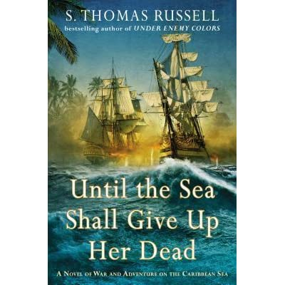Until the sea shall give up her dead by sean thomas russell fandeluxe Document