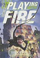 School for SPIES Book One Playing with Fire