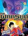 The Warsun Prophecies (Penny Arcade, #3)