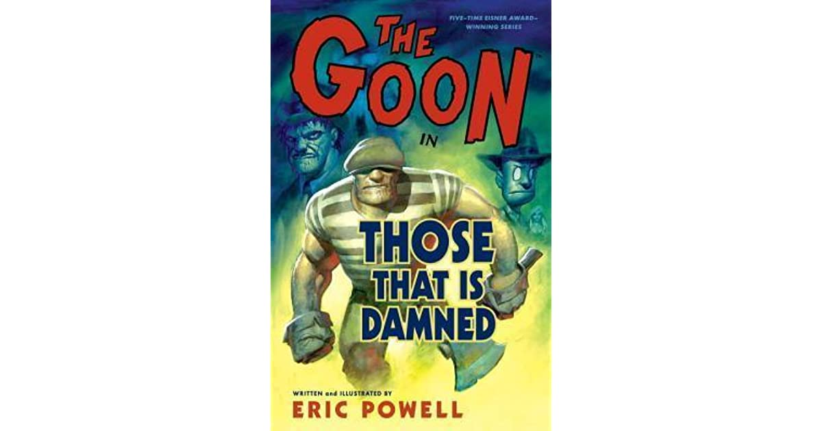 The Goon: Volume 8: Those That Is Damned (The Goon TPB series)