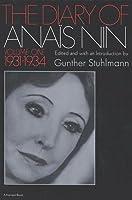 The Diary of Anais Nin Volume 1 1931-1934: Vol. 1 (1931-1934)