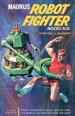 Magnus, Robot Fighter 4000 A.D., Vol. 3