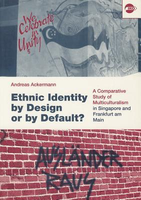 Ethnic Identity by Design or by Default?