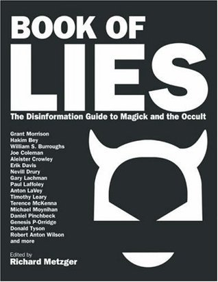 Book of Lies The Disinformation Guide to Magick and the Occult