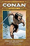 The Chronicles of Conan, Volume 1: Tower of the Elephant and Other Stories