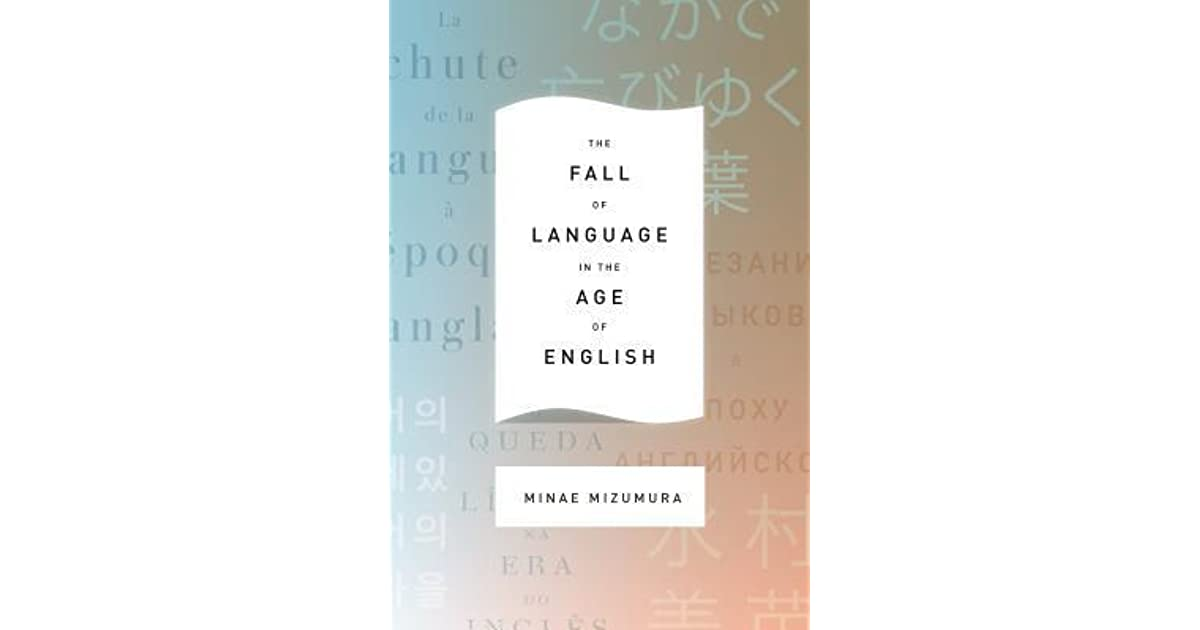 The fall of language in the age of english by minae mizumura fandeluxe Choice Image