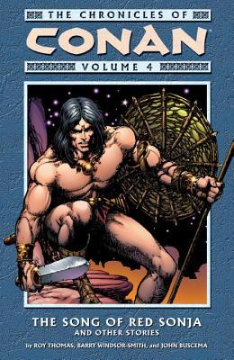 The Chronicles of Conan, Volume 4: The Song of Red Sonja and Other Stories